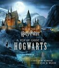Harry Potter: a Pop-Up Guide to Hogwarts (2018, Hardcover)