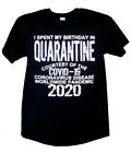 I Spent My Birthday In Quarantine Corona T-Shirt 2020 Pandemic Corona Social 19