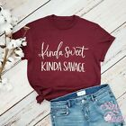 Kinda Sweet Kinda Savage shirt-Sassy shirt-Sarcastic mom shirts-Girl power shirt