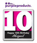 PERSONALISED 10th BIRTHDAY DRINKS COASTER GIFT/PRESENT IN 6 COLOURS