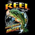 The Reel Deal  Fresh Water Angler Fish Fishing Unisex  T-Shirt Sizes SM To 5XL