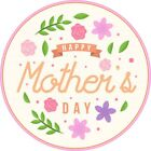 Mothers Day Icing or Rice paper Toppers for Cakes VARIOUS SIZES