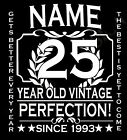 25th Birthday T-Shirt Personalise with Name Age Year Ideal Birthday Gift T-Shirt
