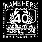 40th Birthday T-Shirt Ladies Cut Add Name Personalise Change Year Gift Idea Girl