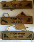 Wooden hanging sign remove shoes wipe feet come again soon small distressed