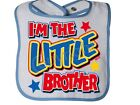 I'm The LITTLE BROTHER Rabbit Skins SNAP BIB THE BEST