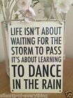 Life Dance In The Rain Storm To Pass Shabby Chic Metal Sign Plaque 15cm x 20cm