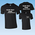 CUSTOM PRINTED PERSONALISED BLACK T-SHIRT + YOUR OWN TEXT