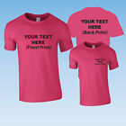 HOT PINK CUSTOM PRINTED PERSONALISED T-SHIRT + YOUR OWN TEXT OR SIMPLE GRAPHIC