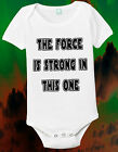 Star Wars One Piece Star Wars Baby Shirt The Force Is Strong Baby Creeper Jumper