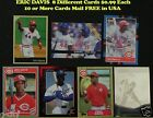 ERIC DAVIS _ 8 Different $0.99 Cards _ Choose 1 Card or More_ 10 Mail FREE - USA