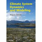 Climate System Dynamics and Modelling by Hugues Goosse 9781107445833 Cond=LN:NSD