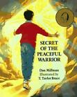 Secret of the Peaceful Warrior by HJ Kramer Publishi...
