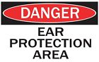 DANGER -EAR PROTECTION AREA / Vinyl Decal / Sticker / Safety Label  PIckA Size