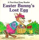 Easter Bunny's Lost Egg (A First Start Easy Reader) By Sharon Gordon (1980)