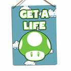 Get A Life 1UP | Metal Wall Sign Plaque Art Mushroom Mario Gamer Geek Nerd Funny