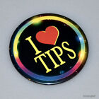 I LOVE TIPS - Fairs, Festivals, Servers, Bartenders, Hospitality, Food Employees