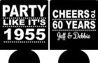 60th birthday Koozies no minimums party like its custom can coolers quick ship
