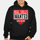 New Oral Skill Wanted Hoodie funny humor birthday sexual blowjob gift bj gym