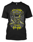 Too Weird To Live Too Rare To Die,Custom T-shirt 100% Cotton, screen printing image