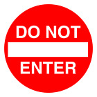 Do Not Enter Highway Safety Vinly Decal Sticker Multiple Sizes To Choose From