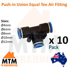 10 x Push in Air Fitting Equal Union Tee T Pneumatic Systems PU PE Tube Pack