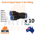 10 x Push in Air Fitting Equal Union Y Pneumatic Systems for PU PE Tube Pack