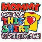 mommy got me t shirt one piece kid toddler baby shower gift birthday US sz new