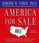 America for Sale : Fighting the New World Order, Surviving a Global Depression,