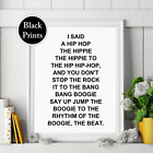 Hip Hop Boogie Rappers Delight lyrics wall Print Picture words black print