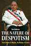 The Nature of Despotism: From Mussolini to Mugabe, the Making of Tyrants, Ambros