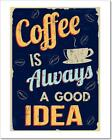Coffee Is Always A Art Print / Canvas Print. Poster, Wall Art, Home Decor - L