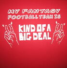 funny football team - my fantasy football team is kind of a big deal funny trophy labels new t shirt