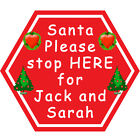 Personalised Santa Stop Here Signs - WINDOW CLING~REMOVABLE & REUSABLE