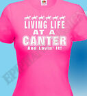 Horse Rider T-Shirt Canter Equestrian Lovin' It Horses Horse Riding Great Gift