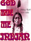 SITTING BULL god made me indian native american vintage photo glossy t-shirt