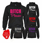 BITCH PLEASE HOODIE HIPSTER SKATE BAGGY INDIE SWAG HOODED TOP FUNNY SWEATER