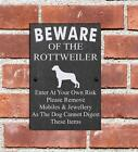 Humorous Beware Of The Rottweiler Dog Slate Sign Plaque 3 Sizes Available