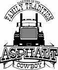Family Tradition Asphalt Cowboy Trucking T-Shirt for drivers of Mack Super-Liner