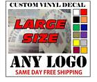 Large Custom Vinyl Decals / Sticker - Any Logo Or Image - Fast Free Shipping