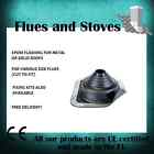 Flue Roof Flashing sealing kits for wood log burning stoves & flue pipes