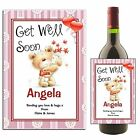 Personalised Wine Champagne Bottle Label GET WELL SOON N41 ~ Great Gift Idea