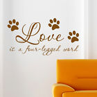 Dog Wall Sticker Love Is A Four Legged Word Art Decal Pet Grooming Quote W164