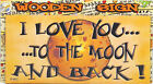 Wall Door Sign Plaque I Love You To The Moon And Back Wife Husband Gift Present