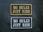 NO RULES JUST RIDE BIKER SEW ON EMBROIDERED PATCH