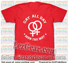 Red Gay All Day Lesbian Pride Tee shirt Rainbow cotton short sleeve Sm to 4X