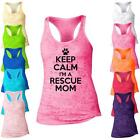 Keep Calm I'm A Rescue Mom Burnout Racerback Tank Top -
