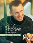 Gary Rhodes' Cookery Year: Autumn into Winter by Gary Rhodes (Paperback, 2005)