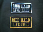 RIDE HARD LIVE FREE BIKER SEW ON EMBROIDERED PATCH