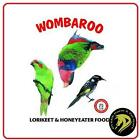 Wombaroo Lorikeet Honeyeater Food